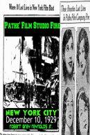 Pathe' Film Studio Fire New York City December 10, 1929