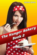 The Hunger Bakery, Book 2