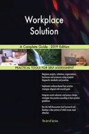 Workplace Solution A Complete Guide - 2019 Edition