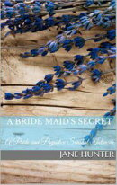 A Bride Maid's Secret: A Pride and Prejudice Sensual Intimate Novella