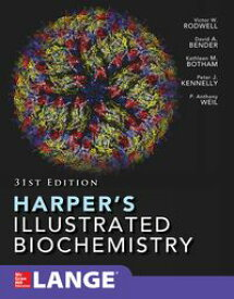 Harper's Illustrated Biochemistry Thirty-First Edition【電子書籍】[ Victor W. Rodwell ]