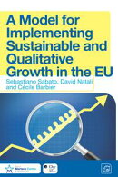 A Model for Implementing Sustainable and Qualitative Growth in the EU