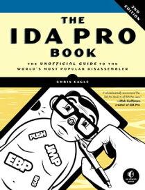 The IDA Pro Book, 2nd Edition【電子書籍】[ Chris Eagle ]