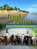 Travel Panama: Illustrated Guide, Phrasebook and Maps