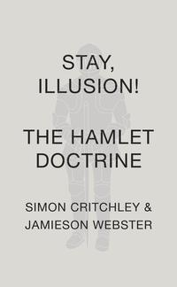 Stay,Illusion!TheHamletDoctrine