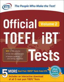 Official TOEFL iBT? Tests Volume 2【電子書籍】[ Educational Testing Service ]