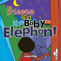 BreenaandtheBabyElephant