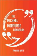 The Michael Morpurgo Handbook - Everything You Need To Know About Michael Morpurgo