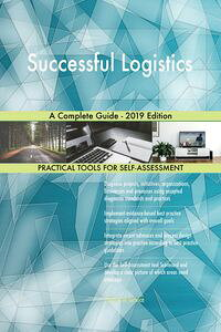SuccessfulLogisticsACompleteGuide-2019Edition