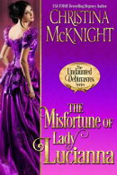 The Misfortune of Lady Lucianna