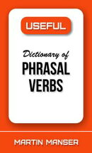 Useful Dictionary of Phrasal Verbs