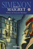 Tout Maigret T. 7