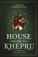 House of Khepru: Volume One