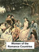 Women of the Romance Countries, Illustrated