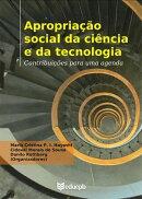 Apropriação social da ciência e da tecnologia