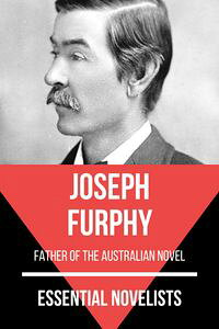 EssentialNovelists-JosephFurphyfatheroftheaustraliannovel