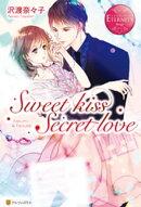 Sweet kiss Secret love