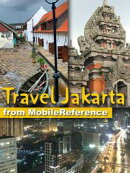 Travel Jakarta, Indonesia: Illustrated Guide, Phrasebook and Maps (Mobi Travel)