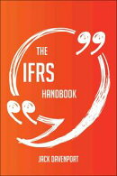 The IFRS Handbook - Everything You Need To Know About IFRS
