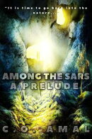 Among the Stars: A Prelude