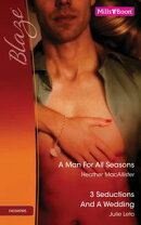 A Man For All Seasons/3 Seductions And A Wedding