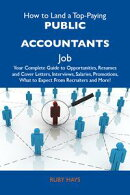 How to Land a Top-Paying Public accountants Job: Your Complete Guide to Opportunities, Resumes and Cover Let…