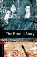 The Brontë Story Level 3 Oxford Bookworms Library