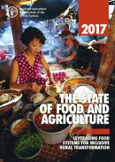The State of Food and Agriculture 2017. Leveraging Food Systems for Inclusive Rural Transformations