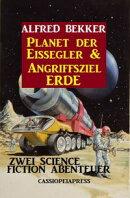 Zwei Science Fiction Abenteuer - Planet der Eissegler & Angriffsziel Erde