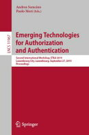 Emerging Technologies for Authorization and Authentication