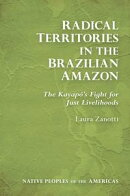 Radical Territories in the Brazilian Amazon