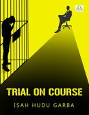 Trial on Course