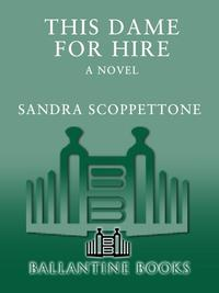 This Dame for HireA Novel【電子書籍】[ Sandra Scoppettone ]