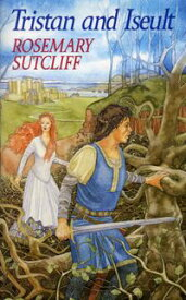 Tristan And Iseult【電子書籍】[ Rosemary Sutcliff ]