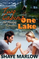 Two Cabins, One Lake