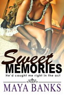 Sweet Memories: He'd Caught Me Right in the Act