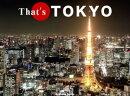 That's TOKYO