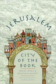 JerusalemCity of the Book【電子書籍】[ Merav Mack ]