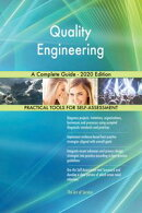 Quality Engineering A Complete Guide - 2020 Edition