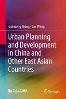 Urban Planning and Development in China and Other East Asian Countries