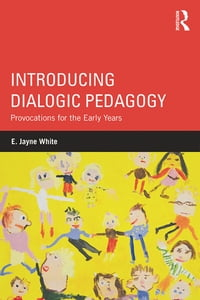 IntroducingDialogicPedagogyProvocationsfortheEarlyYears