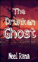 The Drunken Ghost