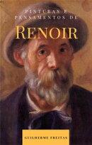 Pinturas e pensamentos de Renoir