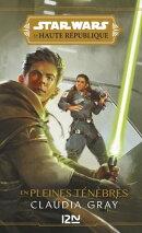 Star Wars - La Haute République : En pleines Ténèbres (YA)