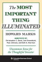 The Most Important Thing IlluminatedUncommon Sense for the Thoughtful Investor【電...