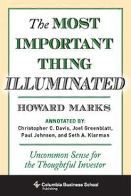 The Most Important Thing IlluminatedUncommon Sense for the Thoughtful Investor【電子書籍】[ Howard Marks ]