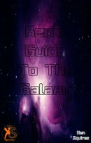 Kennie's Guide To The Galaxy