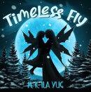 Timeless Fly