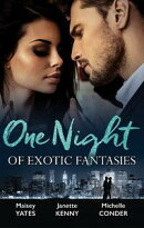 One Night Of Exotic Fantasies/One Night In Paradise/Pirate Tycoon, Forbidden Baby/Prince Nadir's Secret Heir