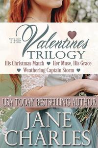 The Valentines TrilogyValiant Valentines, #1【電子書籍】[ Jane Charles ]